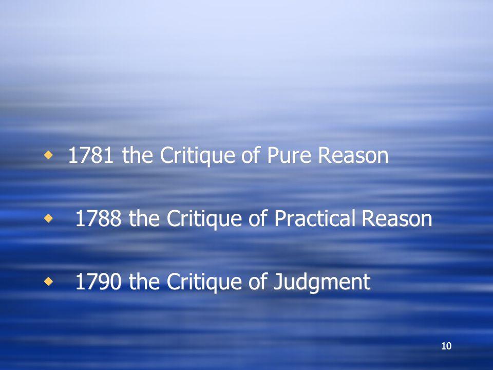 1781 the Critique of Pure Reason