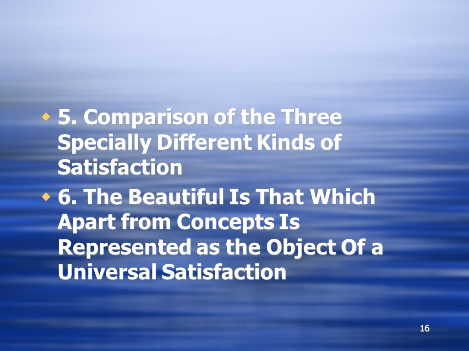 5. Comparison of the Three Specially Different Kinds of Satisfaction
