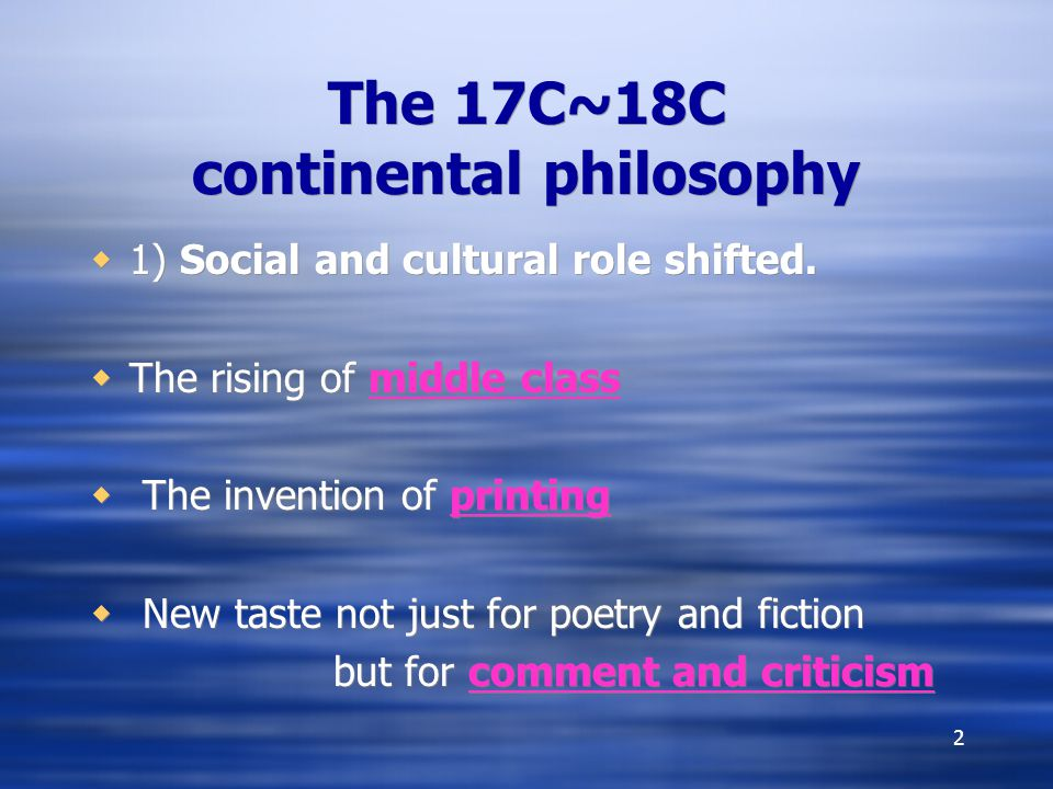 The 17C~18C continental philosophy