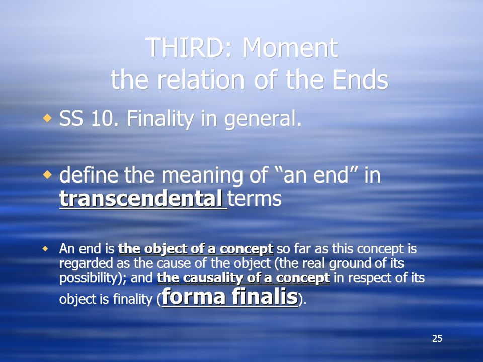 THIRD: Moment the relation of the Ends