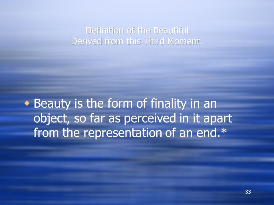 Definition of the Beautiful Derived from this Third Moment.