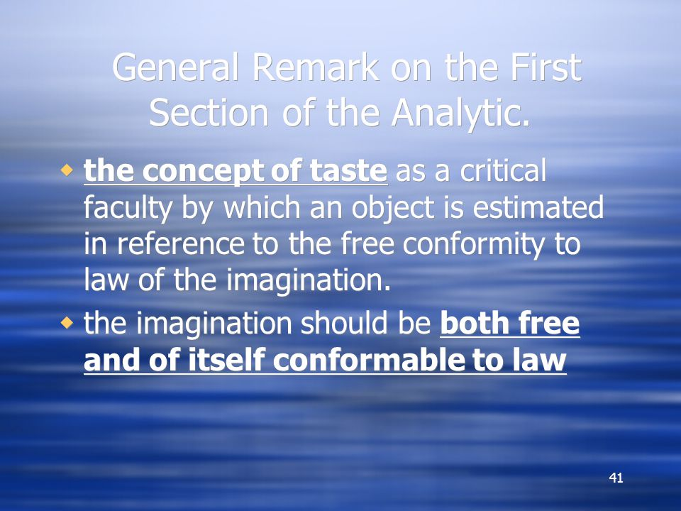 General Remark on the First Section of the Analytic.