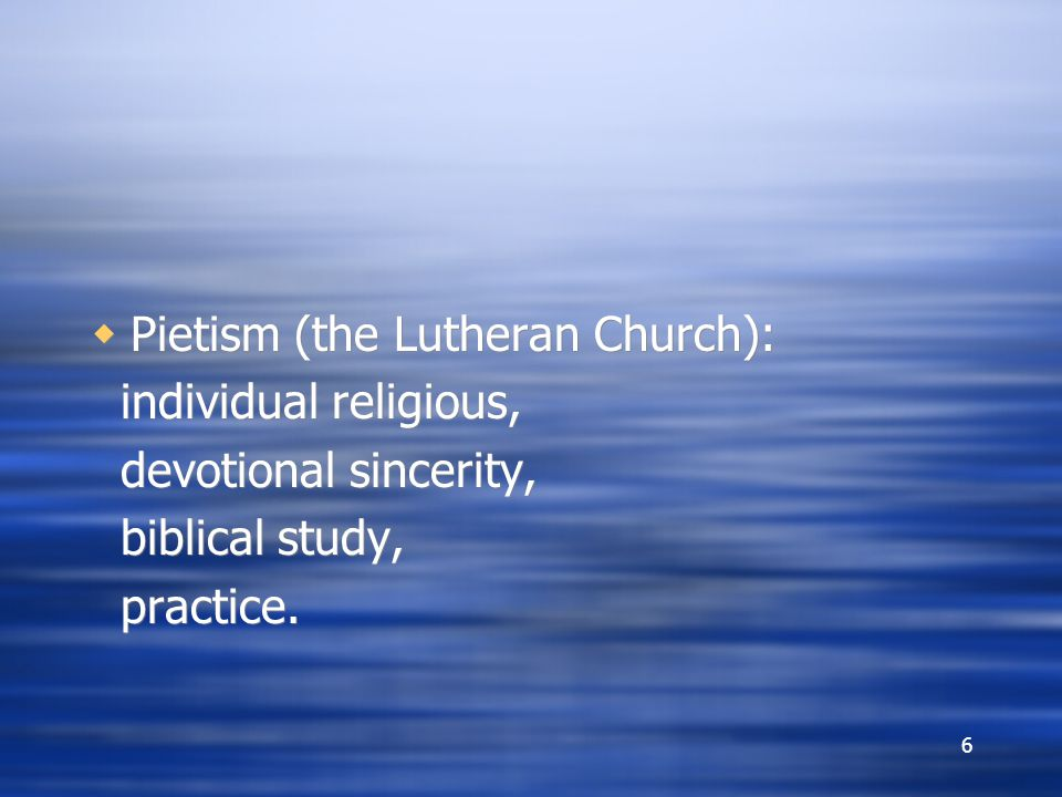 Pietism (the Lutheran Church):