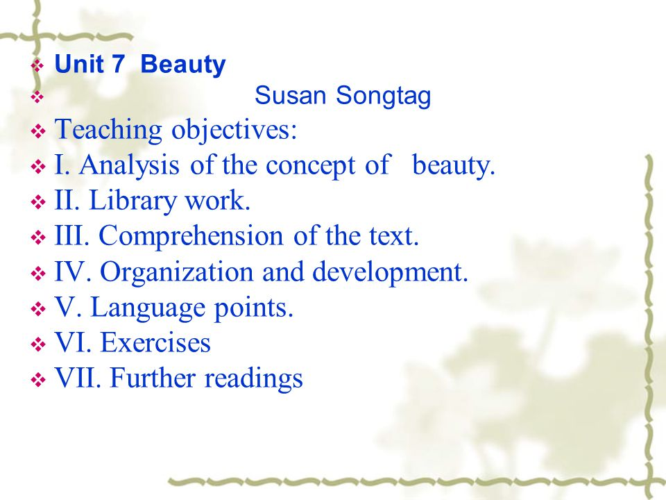 I. Analysis of the concept of beauty. II. Library work.