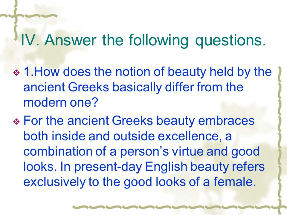 IV. Answer the following questions.