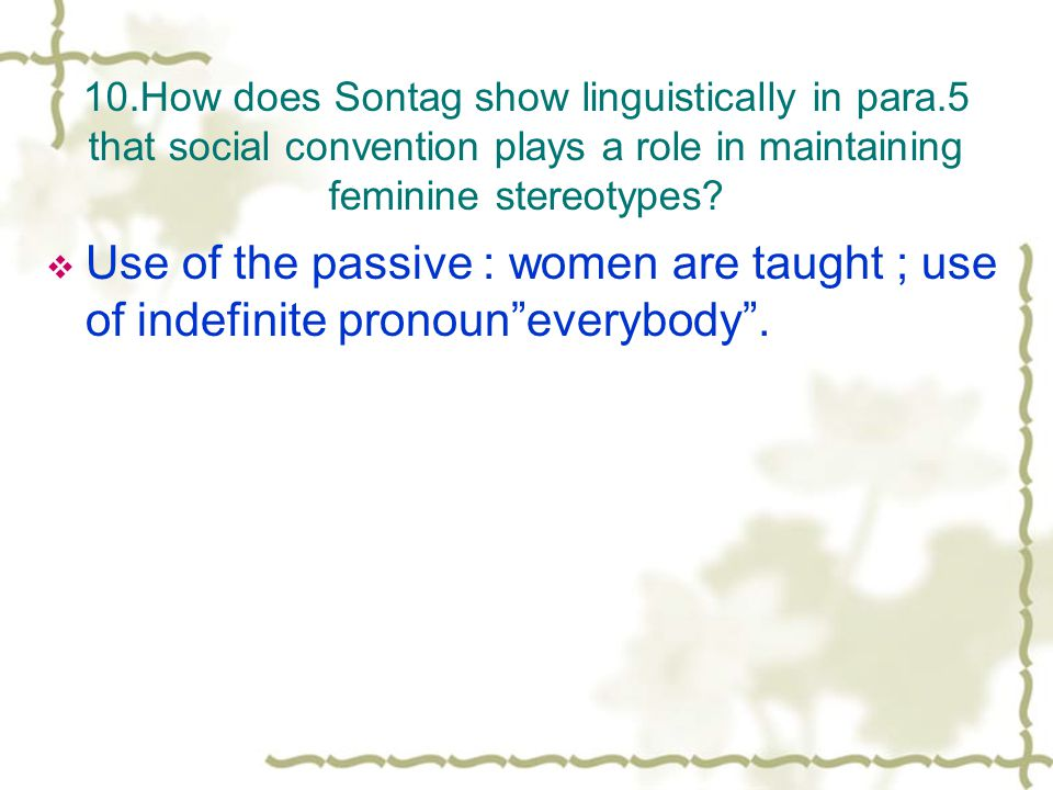 10. How does Sontag show linguistically in para