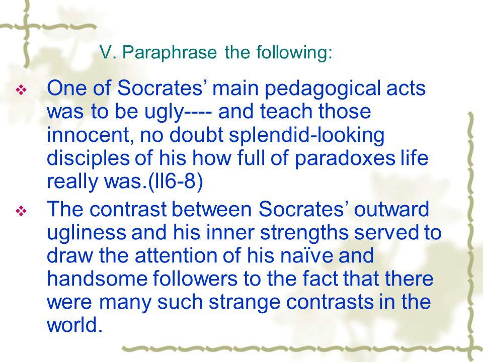 V. Paraphrase the following: