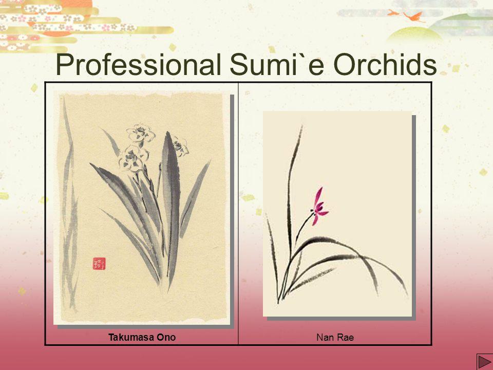 Professional Sumi`e Orchids