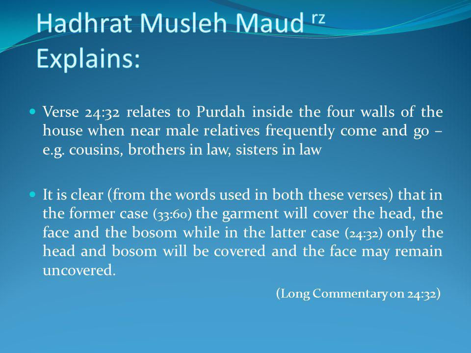 Hadhrat Musleh Maud rz Explains: