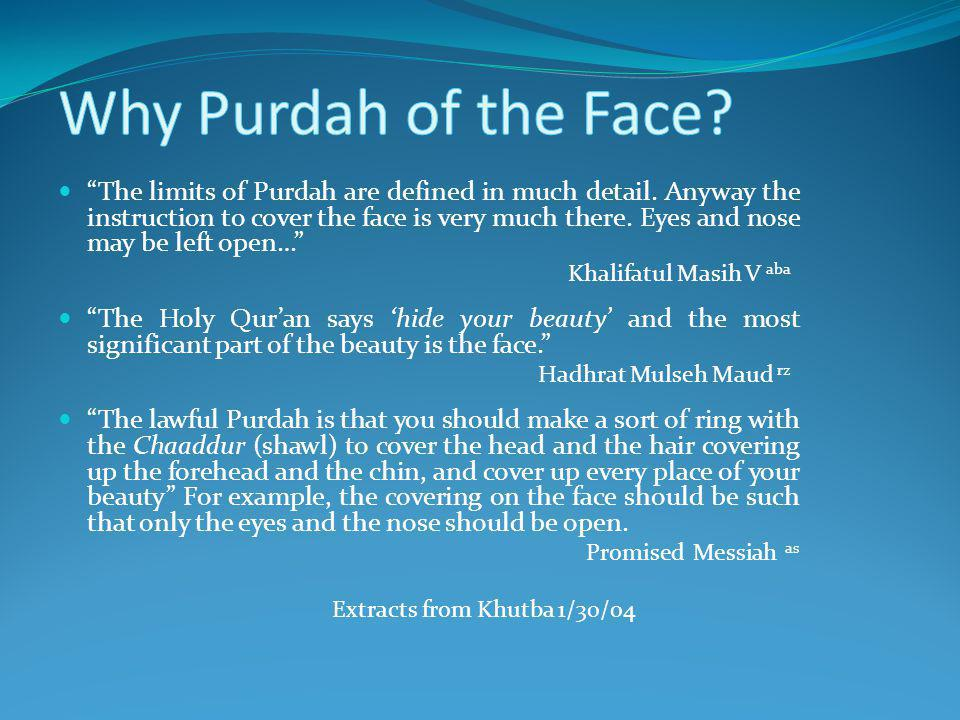 Why Purdah of the Face
