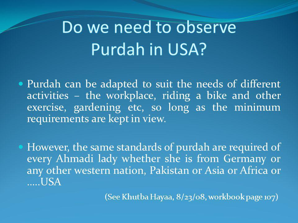Do we need to observe Purdah in USA