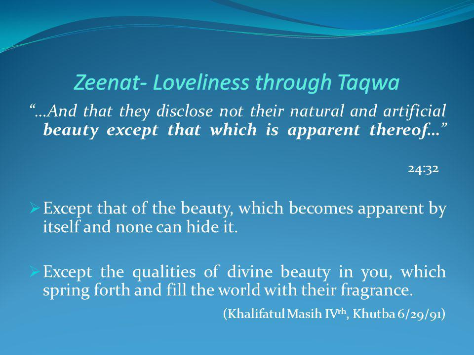 Zeenat- Loveliness through Taqwa