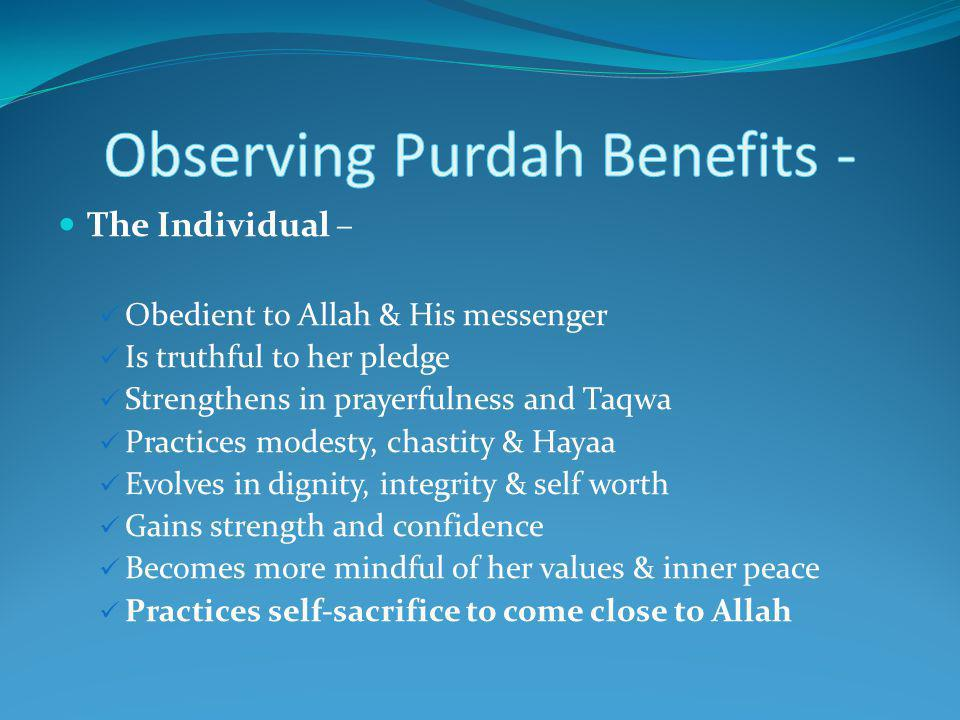 Observing Purdah Benefits -
