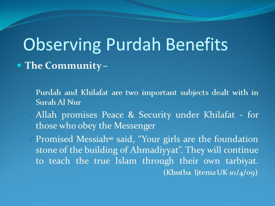 Observing Purdah Benefits