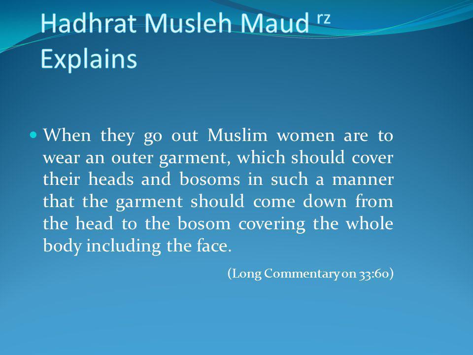 Hadhrat Musleh Maud rz Explains