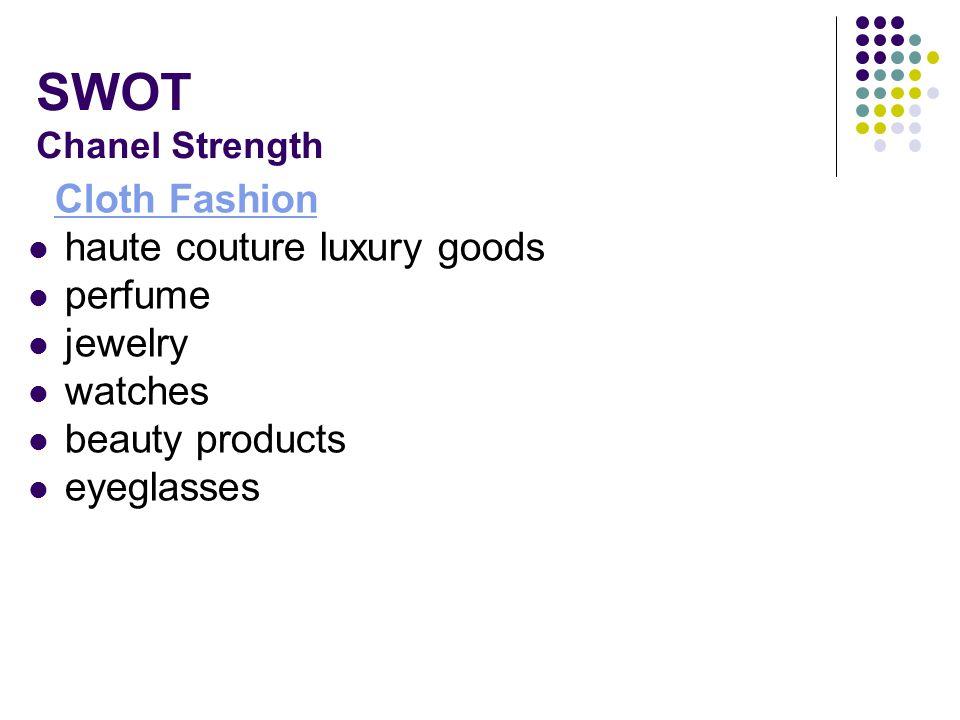 SWOT Chanel Strength haute couture luxury goods perfume jewelry