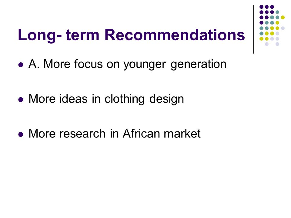 Long- term Recommendations