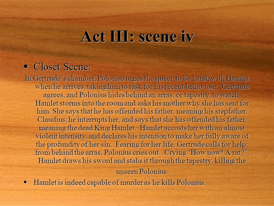 Act III: scene iv Closet Scene: