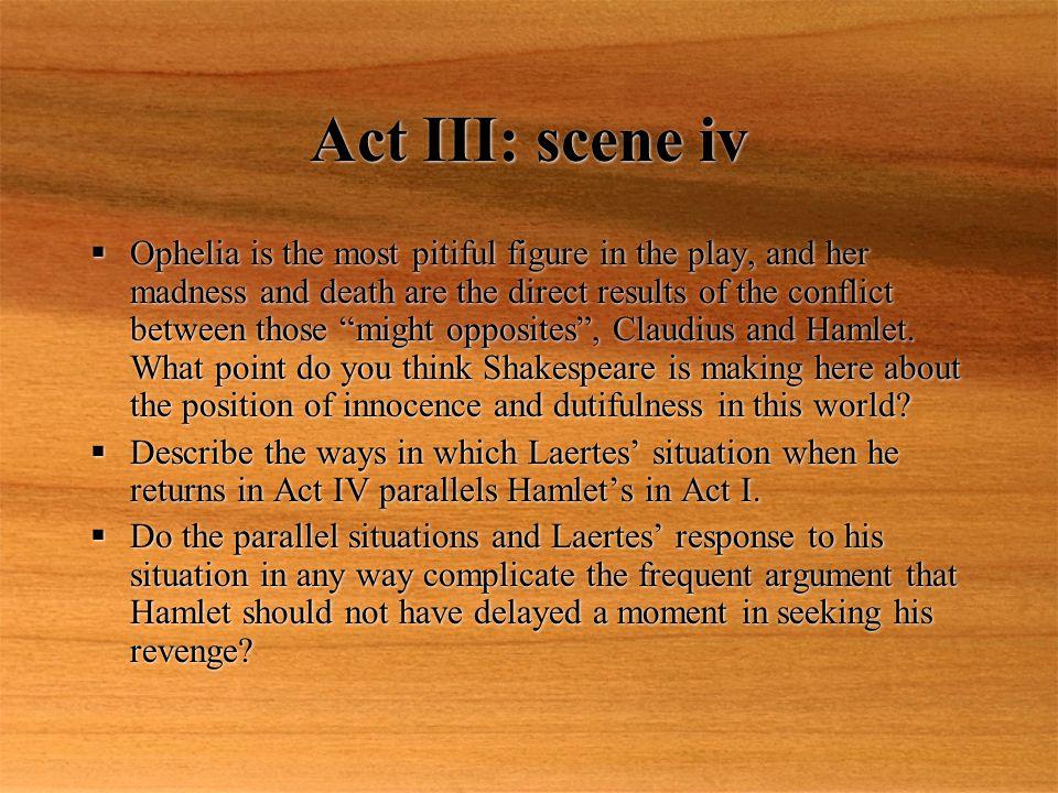 Act III: scene iv