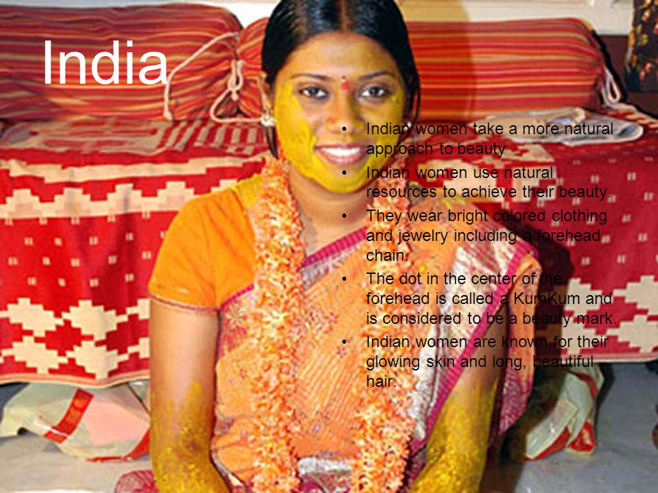 India Indian women take a more natural approach to beauty
