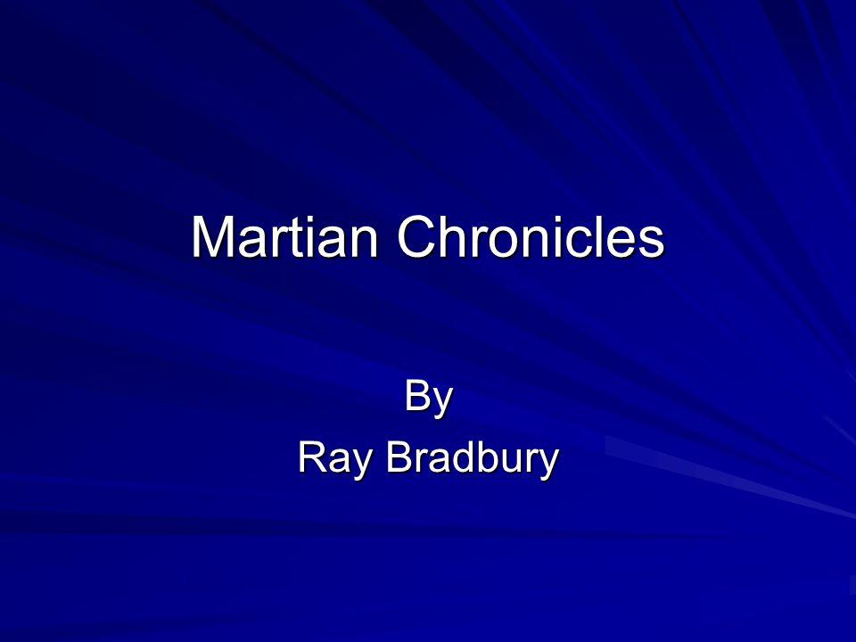 Martian Chronicles By Ray Bradbury