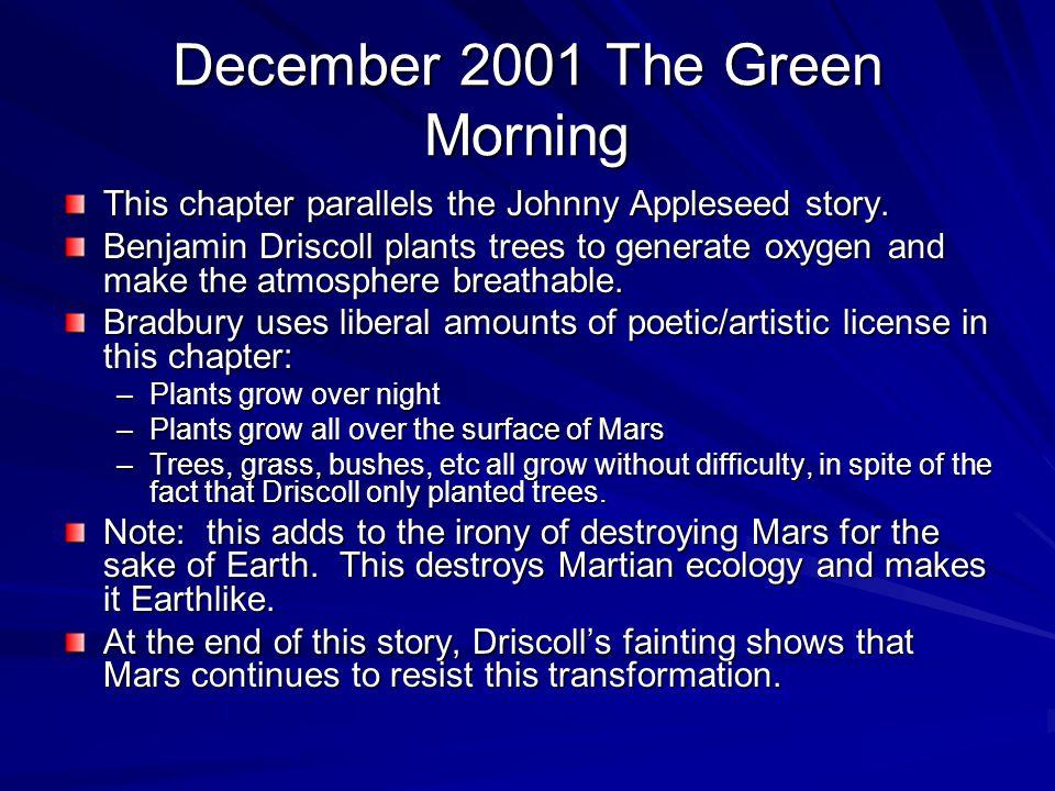 December 2001 The Green Morning