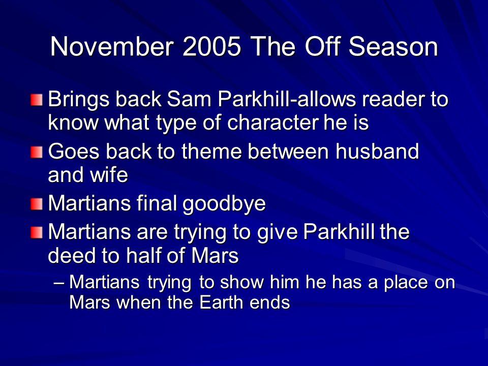 November 2005 The Off Season