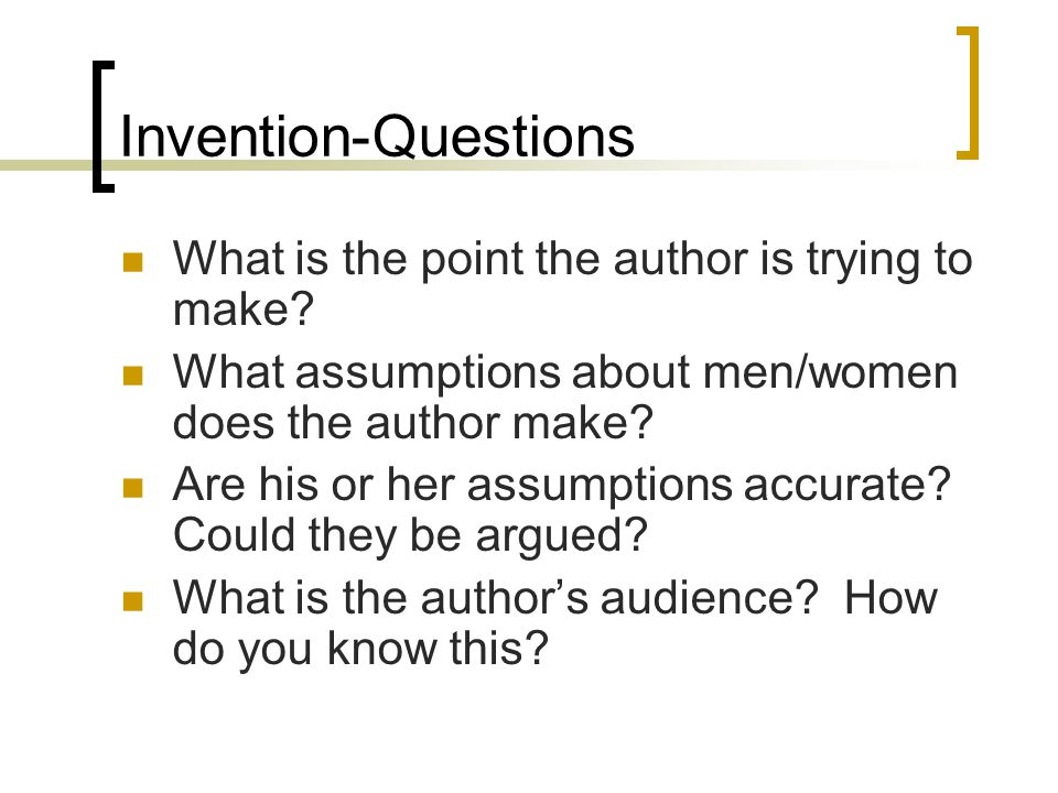 Invention-Questions What is the point the author is trying to make