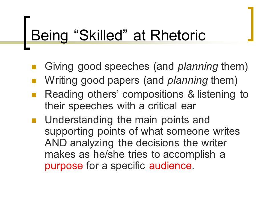 Being Skilled at Rhetoric