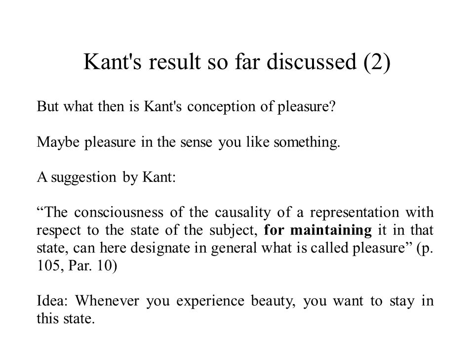 Kant s result so far discussed (2)