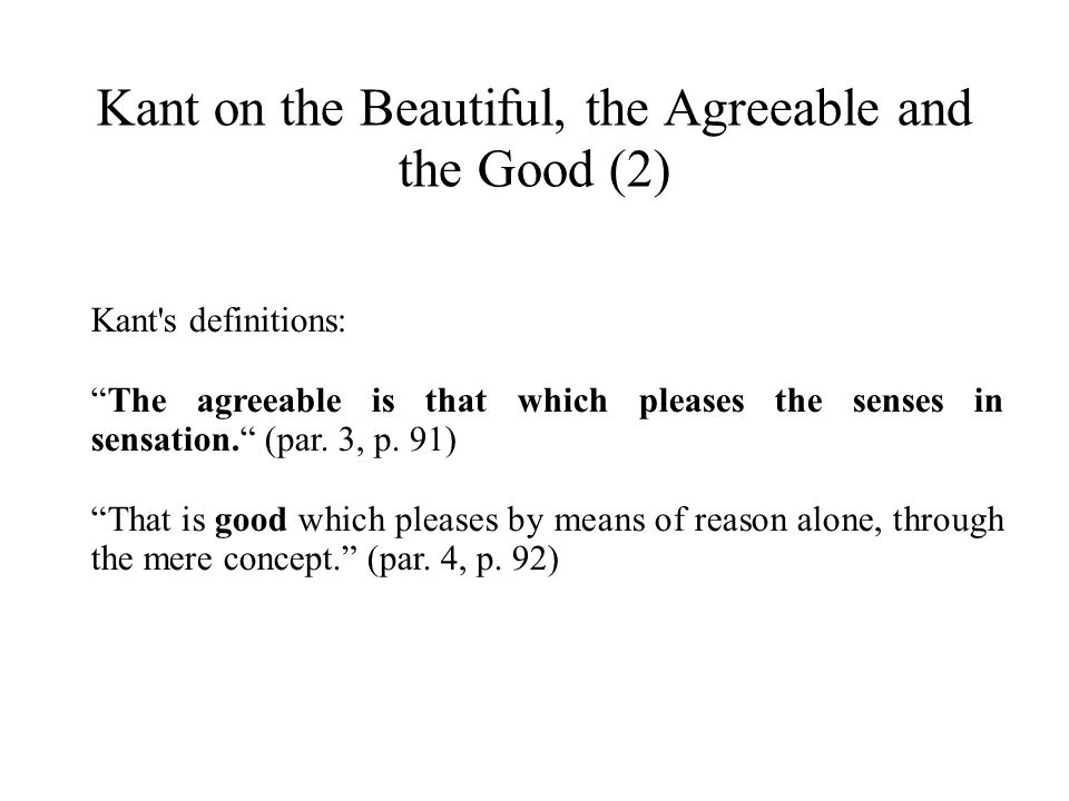 Kant on the Beautiful, the Agreeable and the Good (2)