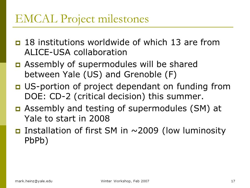 EMCAL Project milestones
