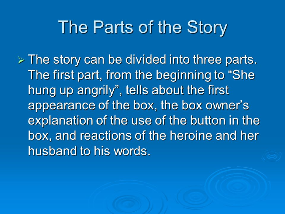 The Parts of the Story