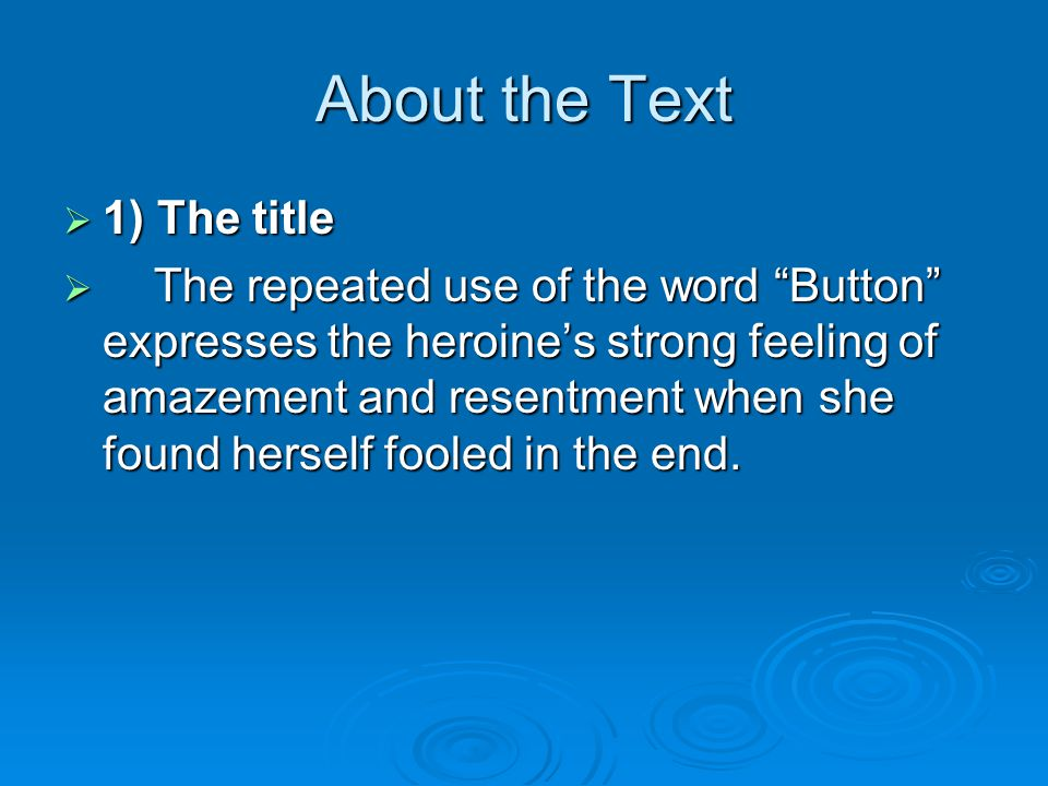 About the Text 1) The title