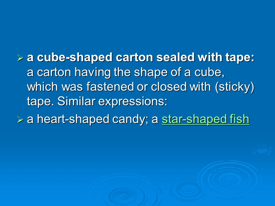 a cube-shaped carton sealed with tape: a carton having the shape of a cube, which was fastened or closed with (sticky) tape. Similar expressions:
