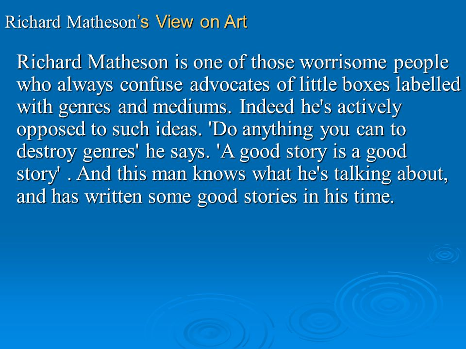 Richard Matheson's View on Art
