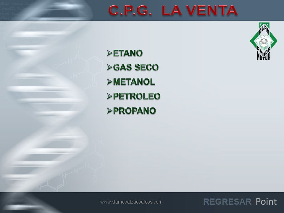 C.P.G. LA VENTA ETANO GAS SECO METANOL PETROLEO PROPANO REGRESAR