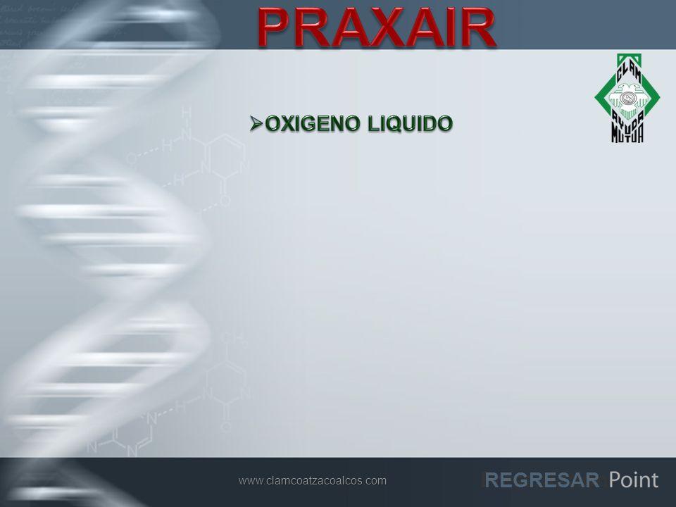 PRAXAIR OXIGENO LIQUIDO REGRESAR www.clamcoatzacoalcos.com