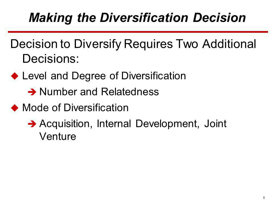 Making the Diversification Decision