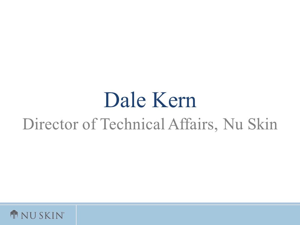 Director of Technical Affairs, Nu Skin