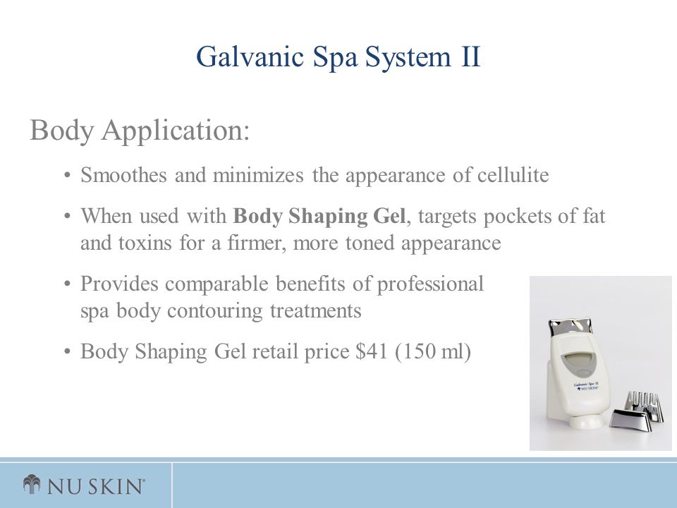 Galvanic Spa System II Body Application: