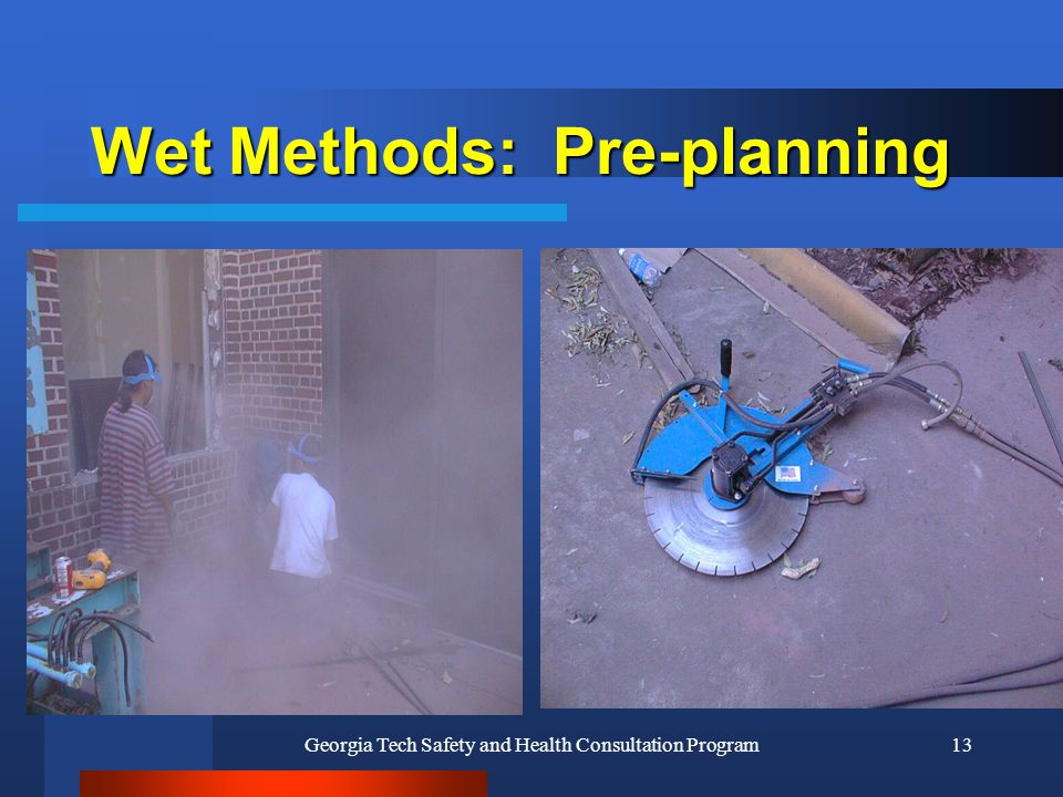 Wet Methods: Pre-planning