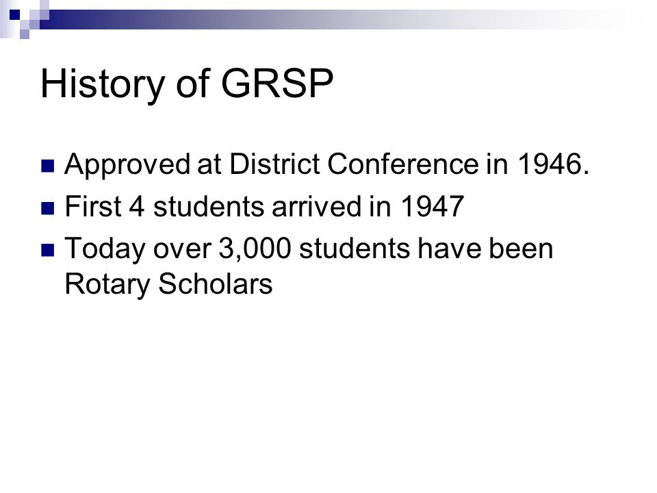 History of GRSP Approved at District Conference in 1946.
