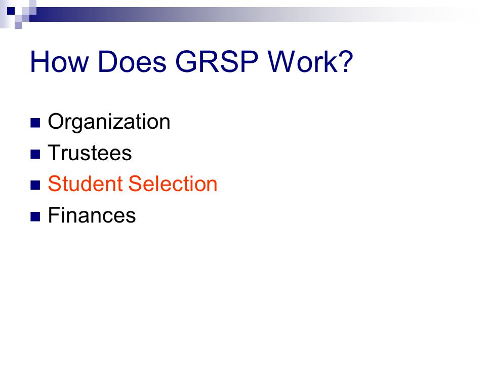 How Does GRSP Work Organization Trustees Student Selection Finances