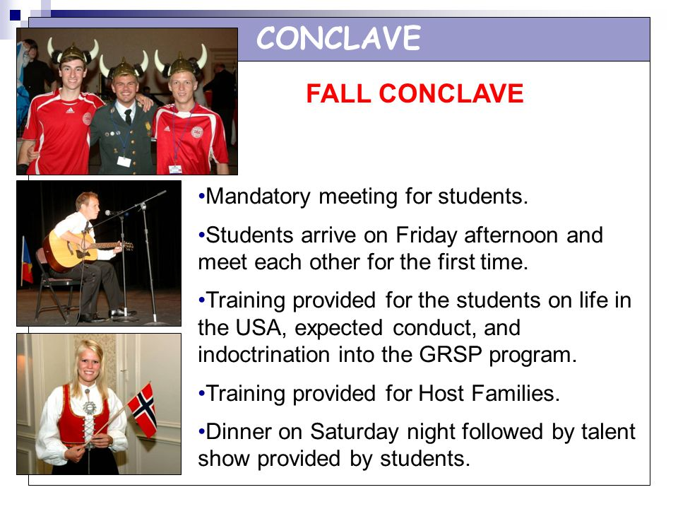 CONCLAVE FALL CONCLAVE Mandatory meeting for students.