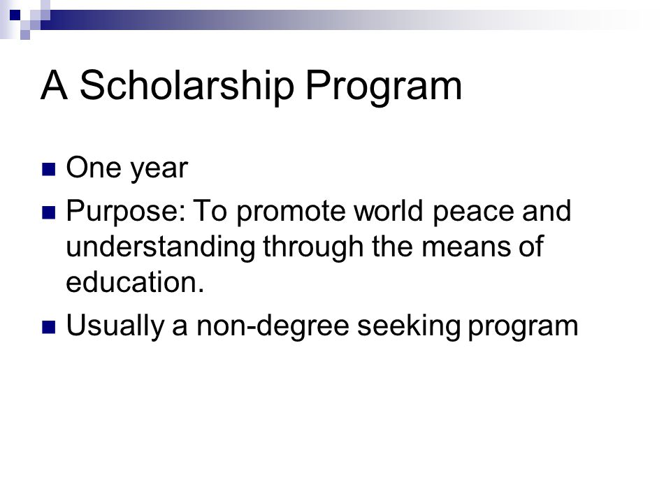 A Scholarship Program One year