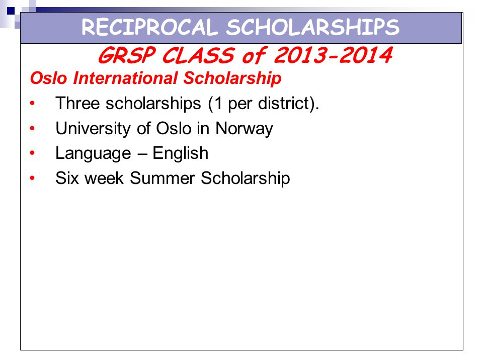 RECIPROCAL SCHOLARSHIPS
