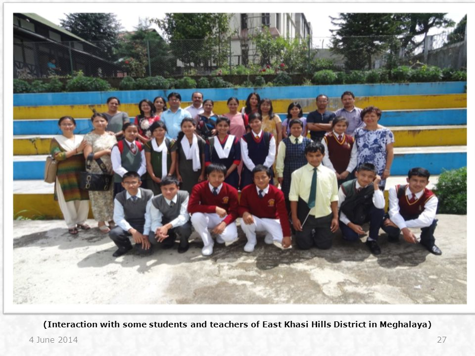 (Interaction with some students and teachers of East Khasi Hills District in Meghalaya)