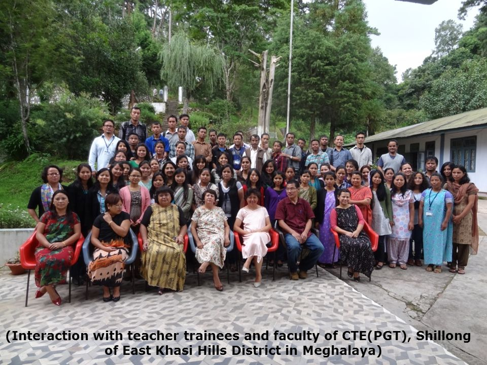 (Interaction with teacher trainees and faculty of CTE(PGT), Shillong