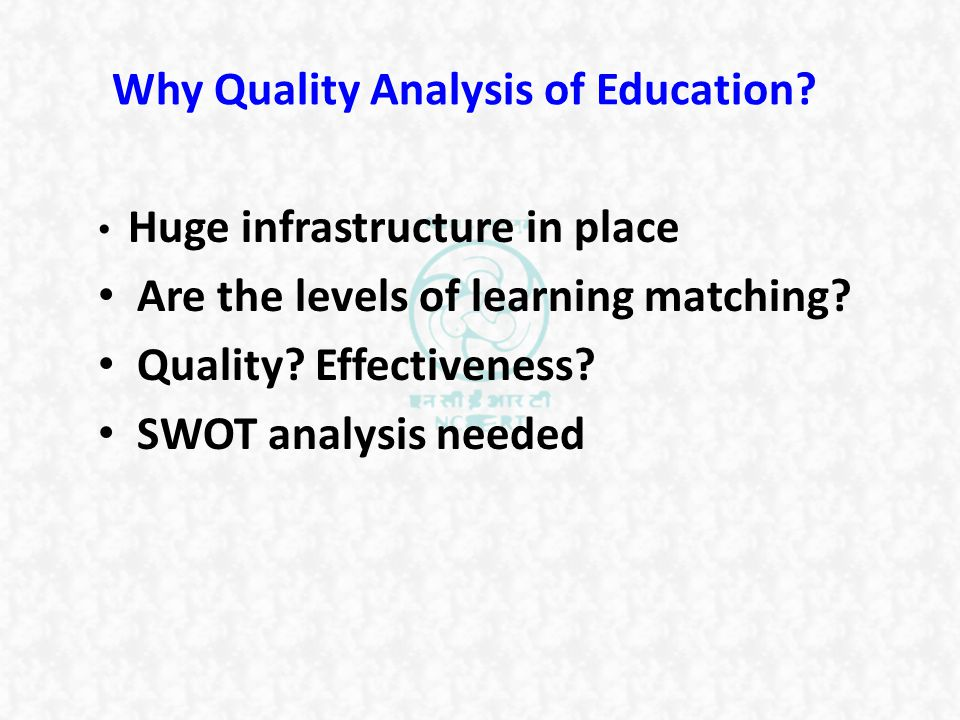 Why Quality Analysis of Education